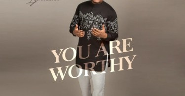 Download You Are Worthy Mp3 By Evans Ighodalo