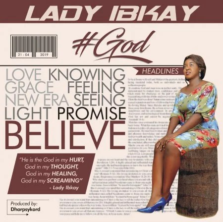 Lady Ib-kay (Drops New Song) #God
