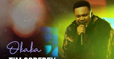 Download Music Okaka Mp3 By Tim Godfrey