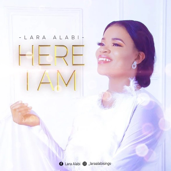 Download Music here I am by Lara Alabi