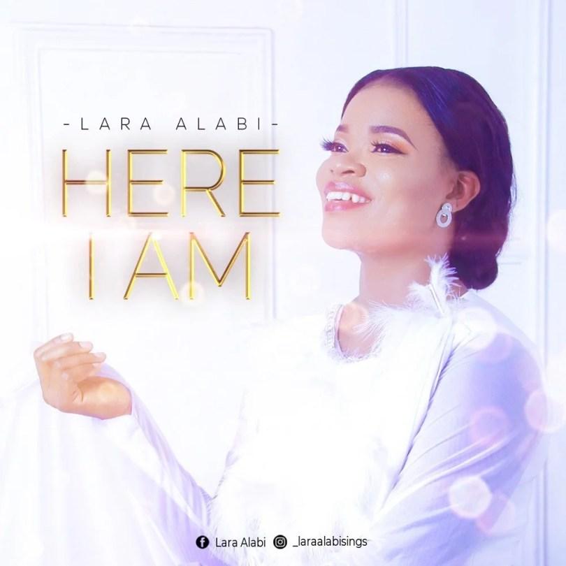 Download Music here I am by Lara Alabi