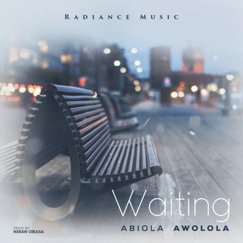 Download Music Waiting Mp3 by Abiola Awolola