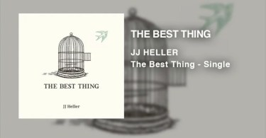 Download Music The best Thing Mp3 By JJ Heller
