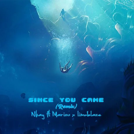 Download Music Since You Came Mp3 By Nkay