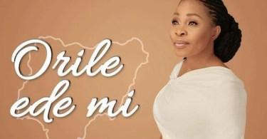 Download Music Orile Ede Mi Mp3 By Tope Alabi