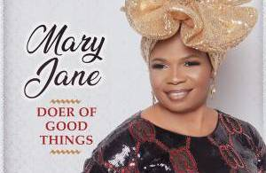 Watch Video and download Music Doer of Good Things by MaryJane