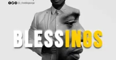 Download Music Blessings Mp3 by Freddie G