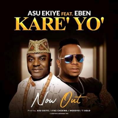 DOWNLOAD MP3: Asu Ekiye – Kareyo ft Eben