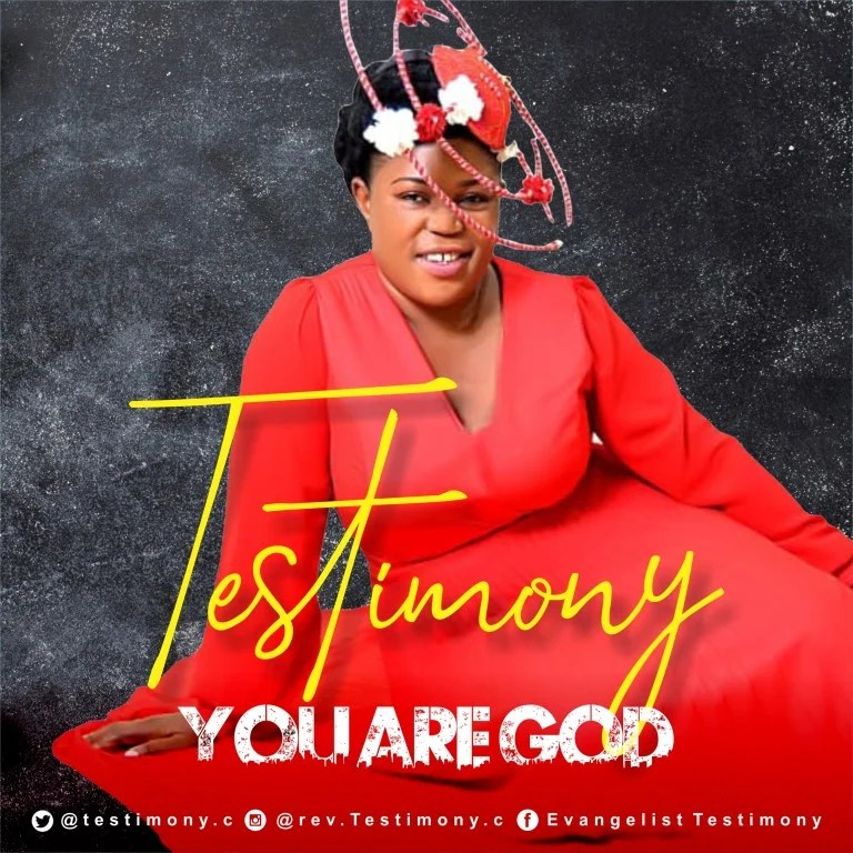 DOWNLOAD MP3: Testimony – You Are God