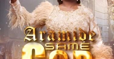 Download Music Same God Mp3 By Aramide