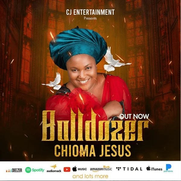 Download bulldoze Mp3 By Chioma Jesus