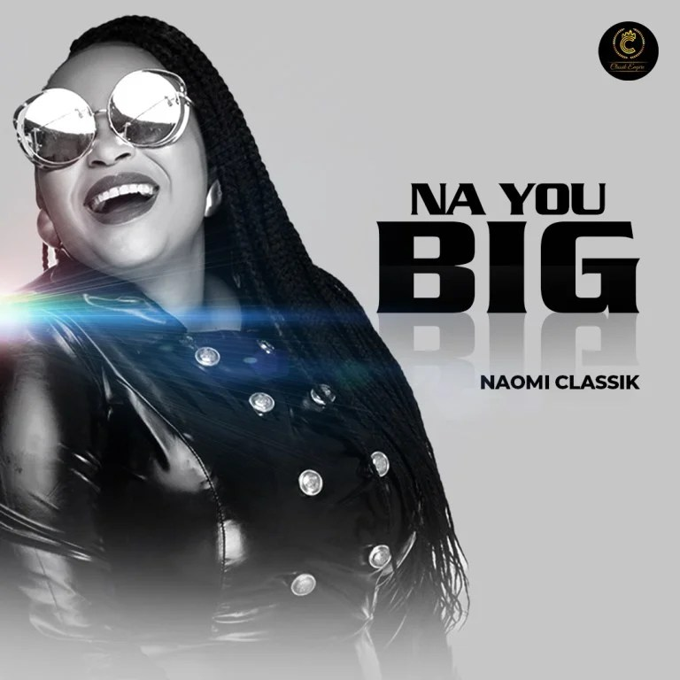 Download Music Na You Big Mp3 By Naomi Classic