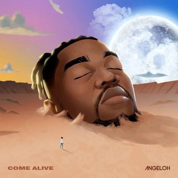 Angeloh – Come Alive