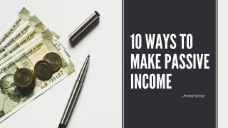 10 ways to make passive income