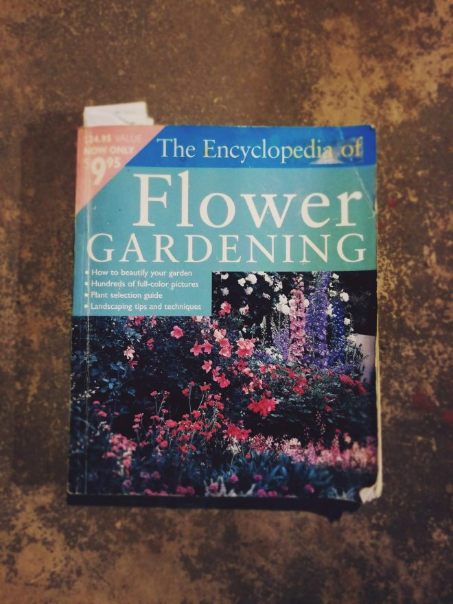 The Encyclopedia of Flower Gardening is a must have for any amateur flower grower or farmer.  #PrimroseCreations #LoveTheLifeYouLive #FlowerFarm #FlowerGarden