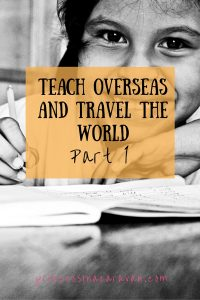 Pinterest_Teach overseas and travel the world part 1