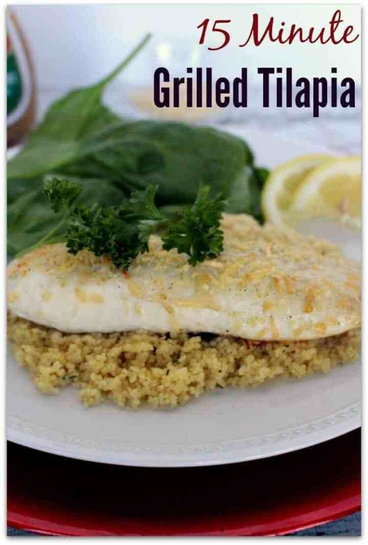 15 minute grilled easy tilapia recipe