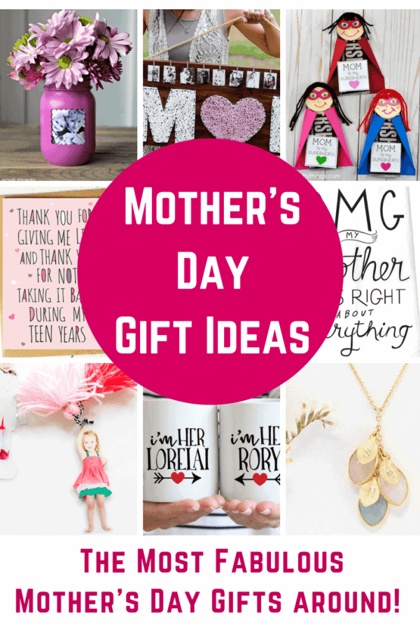 Fabulous Mother's Day Gift Ideas - DIY Gifts and Great ...