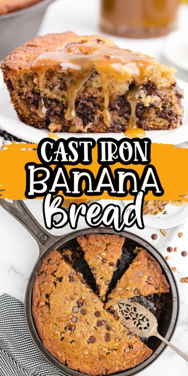 Pinterest 600 x 1200 - Cast iron banana bread