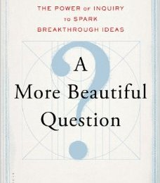 Professional Reading Saturday: A More Beautiful Question