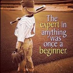 expert-was-once-a-beginner