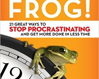 Eat That Frog!  Our Book DuJour