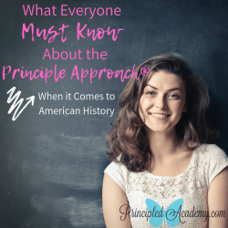 Copy-of-What-Everyone-Must-Know-About-Principle-Approach-Principled-Academy-Biblical-Classical-Homeschoolers-Christian-Homeschooling