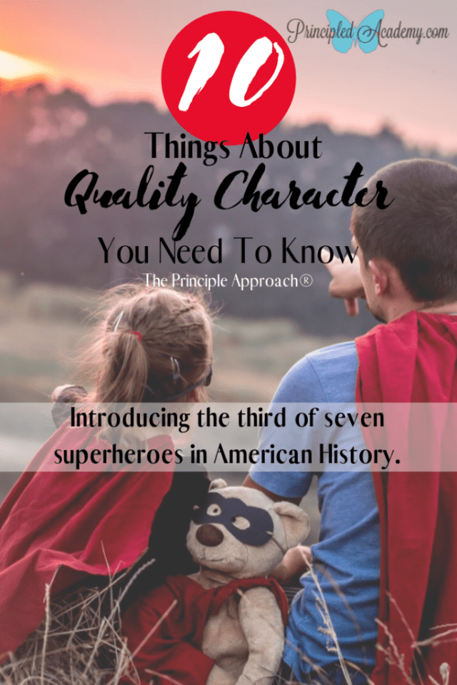 10 Things That You Need to Know About Quality Character, Principle Approach