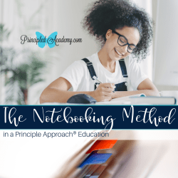 Notebooking-The-Notebooking-Method-Principle-Approach-Principled-Acadmey-Biblical-Classical-Homeschoolers.