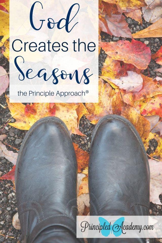 God-Creates-the-Seasons-Christian-Homeschooling-Principled-Academy-Principle-Approach-Biblical-Classical-Homeschoolers