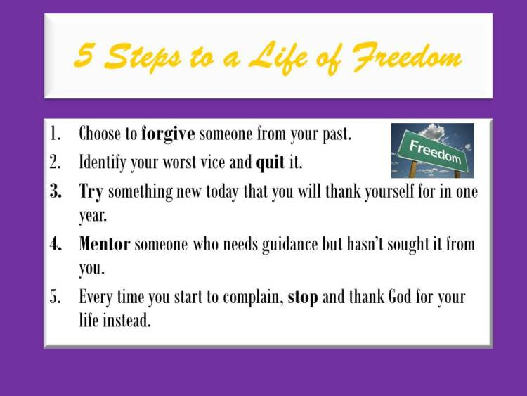 5 Steps to a Life of Freedom