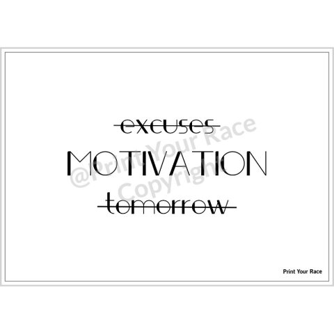 Affiche Excuses motivation tomorrow par Print Your Race