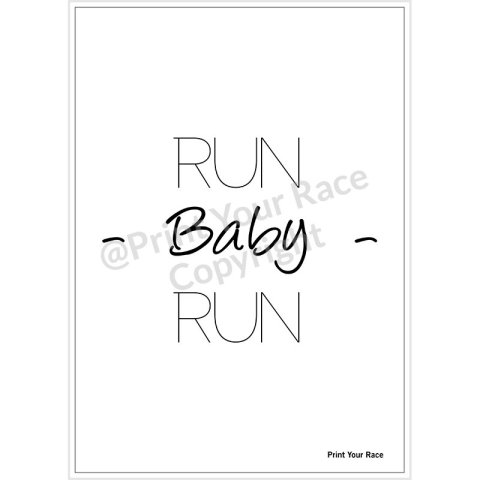 Affiche Run Baby Run par Print Your Race