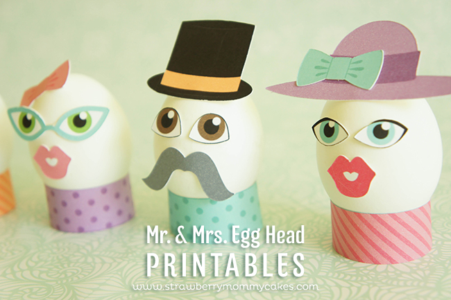 Mr. & Mrs. Egg Head Easter Printables on www.strawberrymommycakes.com #freeprintables #eastereggprintables #easterprintables #easter