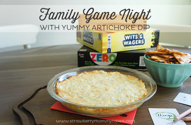 Family Game Night with Yummy Artichoke Dip