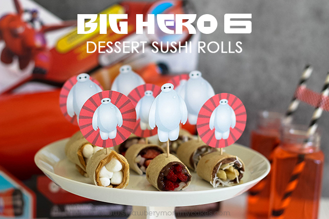 Big Hero 6 Dessert Sushi Rolls plus FREE Baymax Printables!