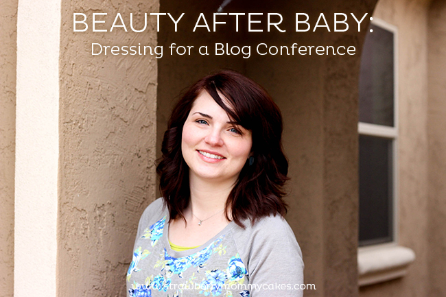 Beauty After Baby: Dressing for a Blog Conference