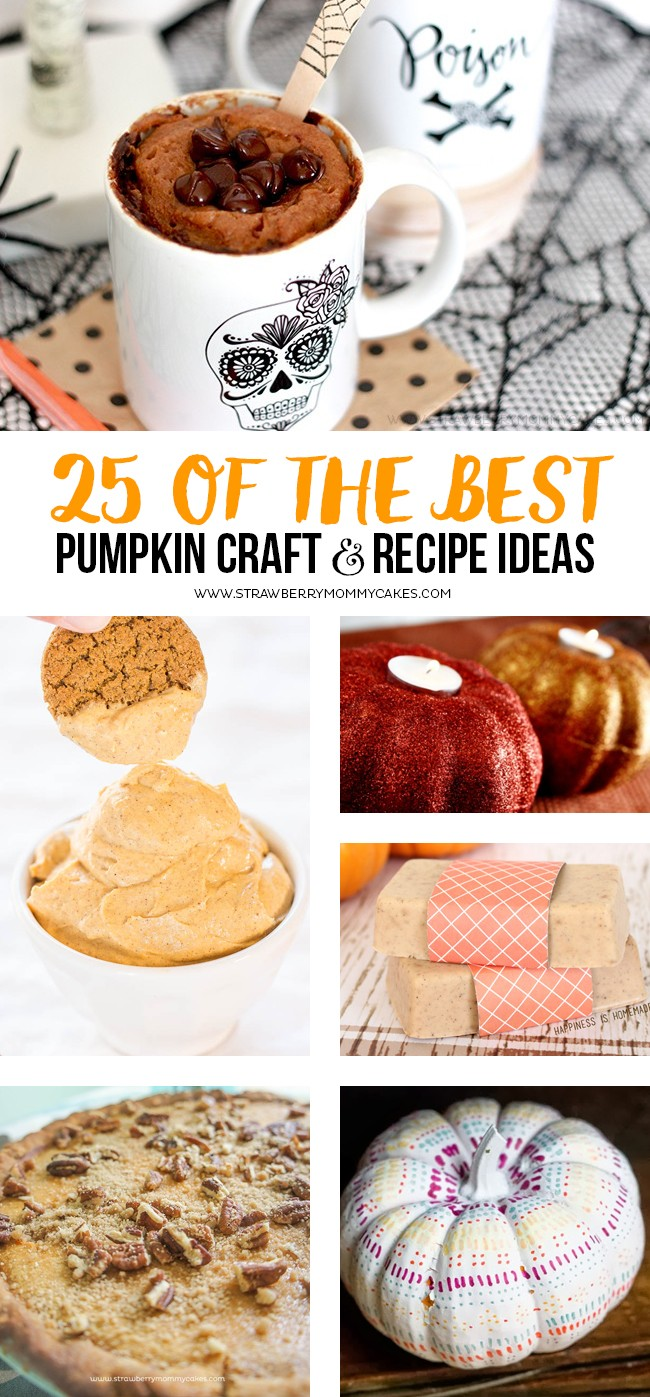 25 of the BEST Pumpkin Craft and Recipe Ideas