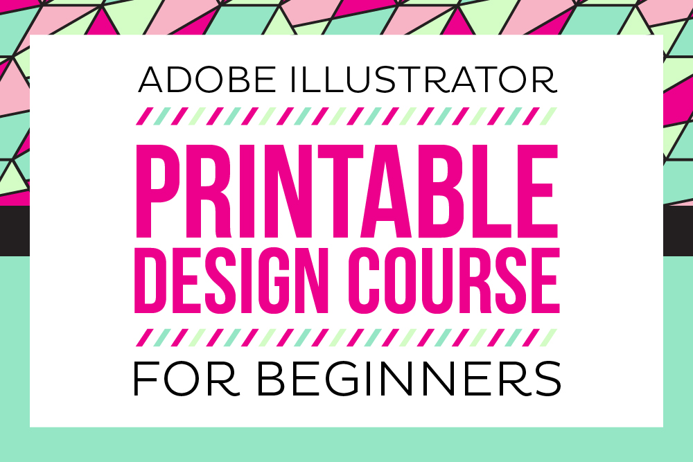 Enrollment is now open for the NEW E-course for Printable Design for Beginners! Learn the basic skills you need to start designing printables NOW!