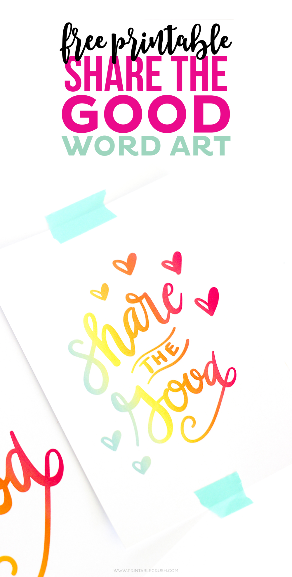This bright and colorful Share the Good Printable Word Art will be the perfect addition to your modern and colorful home!