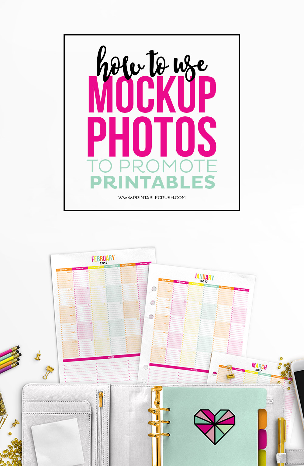 Don't have the photography skills yet? Learn how to Use Mockup Photos to Promote Printables! Get tips for making mockups look natural and match them to your brand.