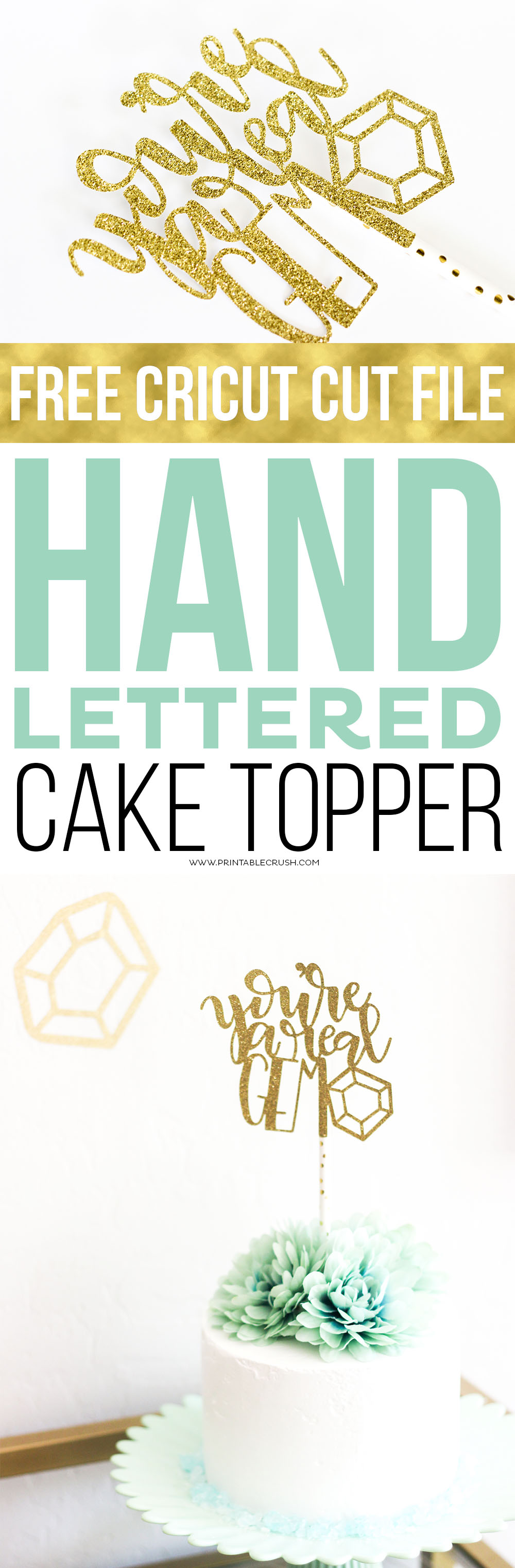 Not a cake decorator? No problem with this Hand Lettered Cake Topper! This FREE Cricut Cut File will make your cake shine!
