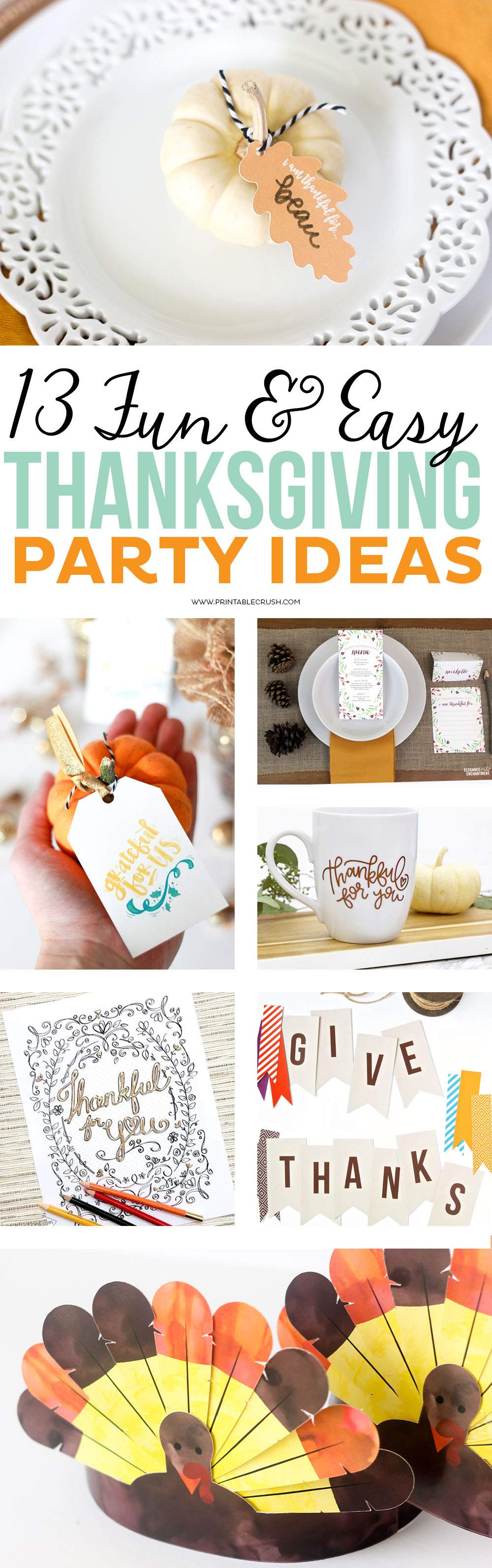 13 Thanksgiving party ideas and fun printables to enjoy with your family!!! You'll love these banners, games for kids, cut files, place setting ideas, and more! via @printablecrush