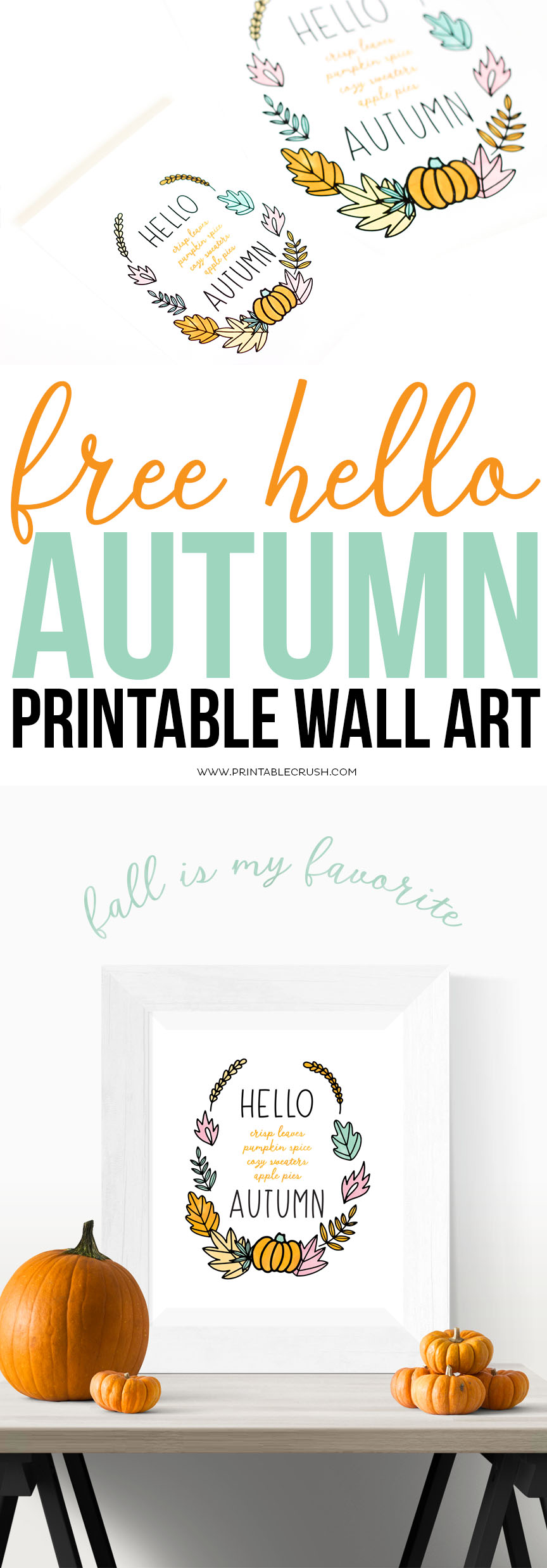 This FREE Hello Autumn Printable Wall Art will be a gorgeous new addition to your home. Simply download, print, and display! via @printablecrush