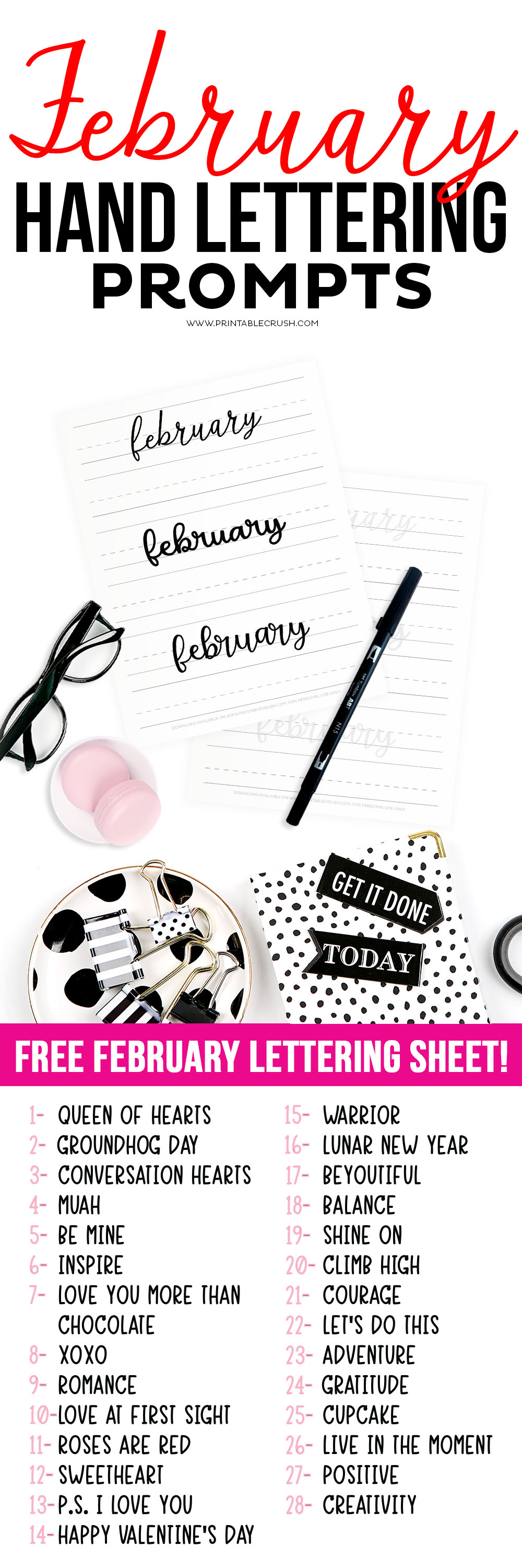 Get 28 FEBRUARY Hand Lettering Prompts plus a FREE practice sheet in this blog series to improve your hand lettering skills. Plus, learn how you can get 28 days of February lettering worksheets! via @printablecrush