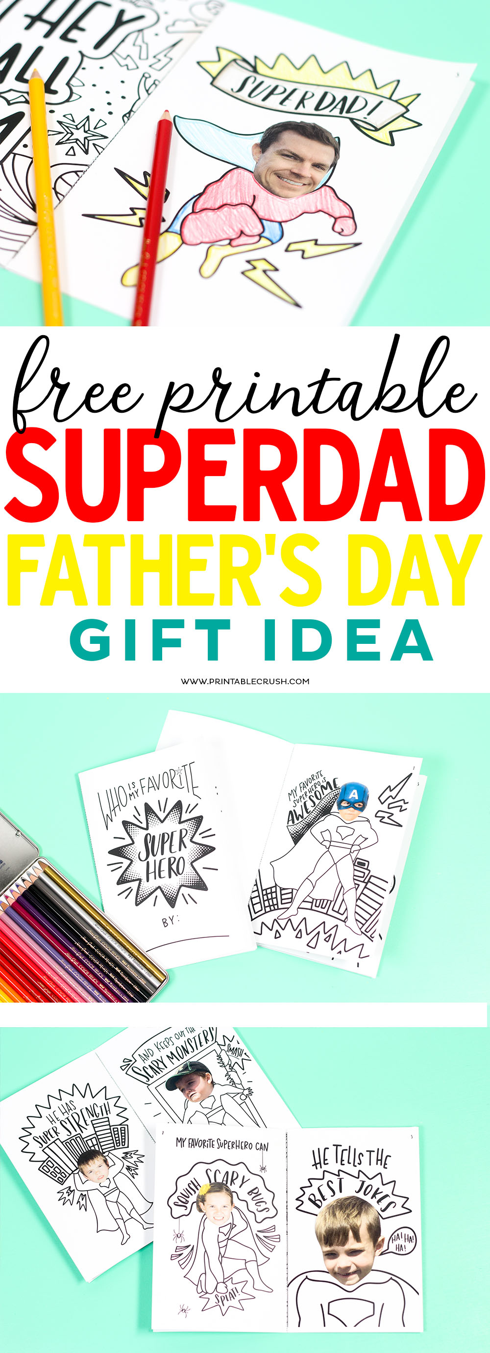 This free printable SUPERDAD father's day gift idea is a fun kids activity. Includes 8 fun coloring pages you can personalize with your own family pictures! #freeprintable #fathersday #coloringbook via @printablecrush