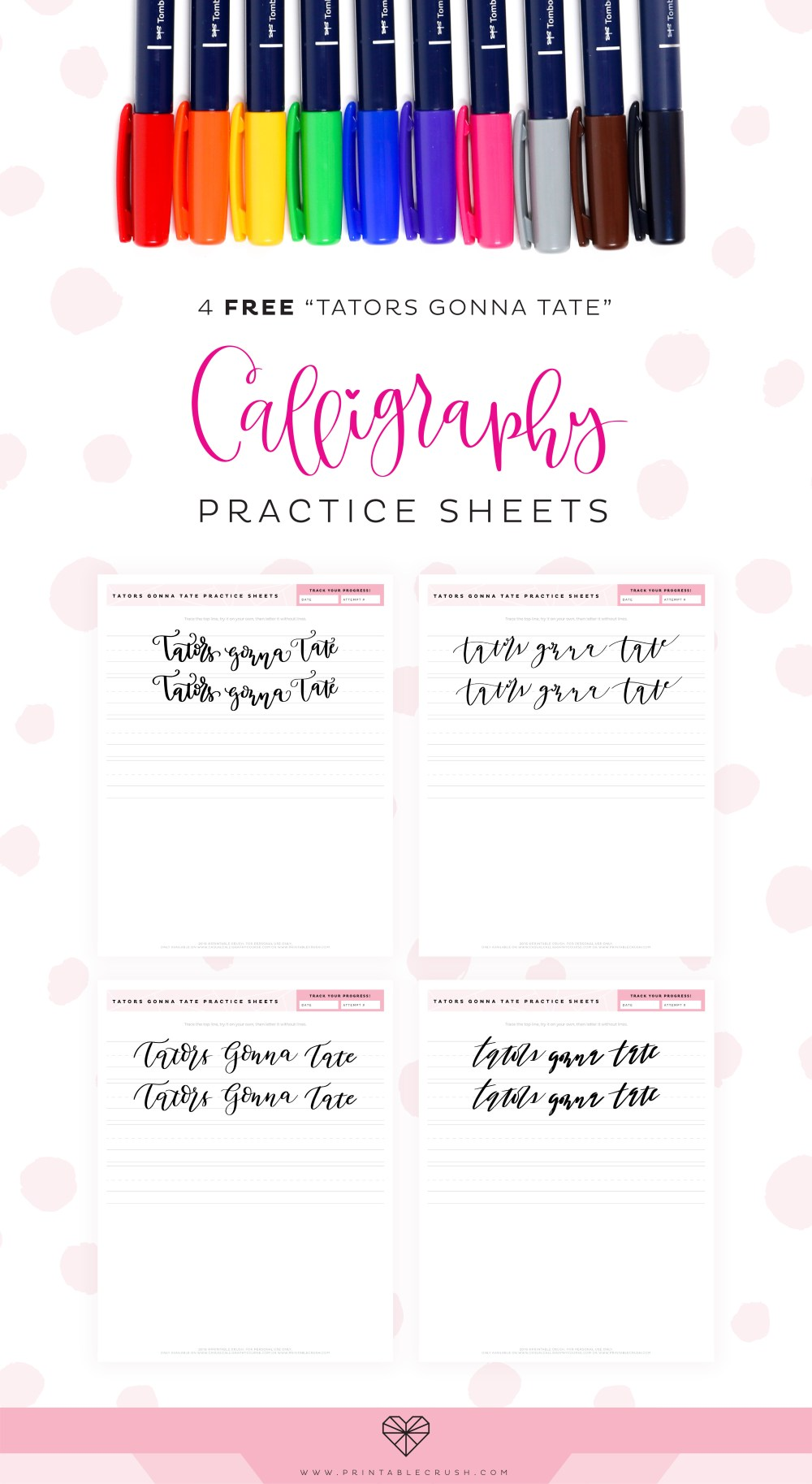 Download these FREE Tators Gonna Tate Calligraphy Practice Sheets to improve your calligraphy skills!  #tombowpro #casualcalligraphy #calligraphytemplate #casualcalligraphycourse #brushlettering #calligraphy #letteringideas #letteringworksheets #calligraphyworksheets #moderncalligraphy via @printablecrush