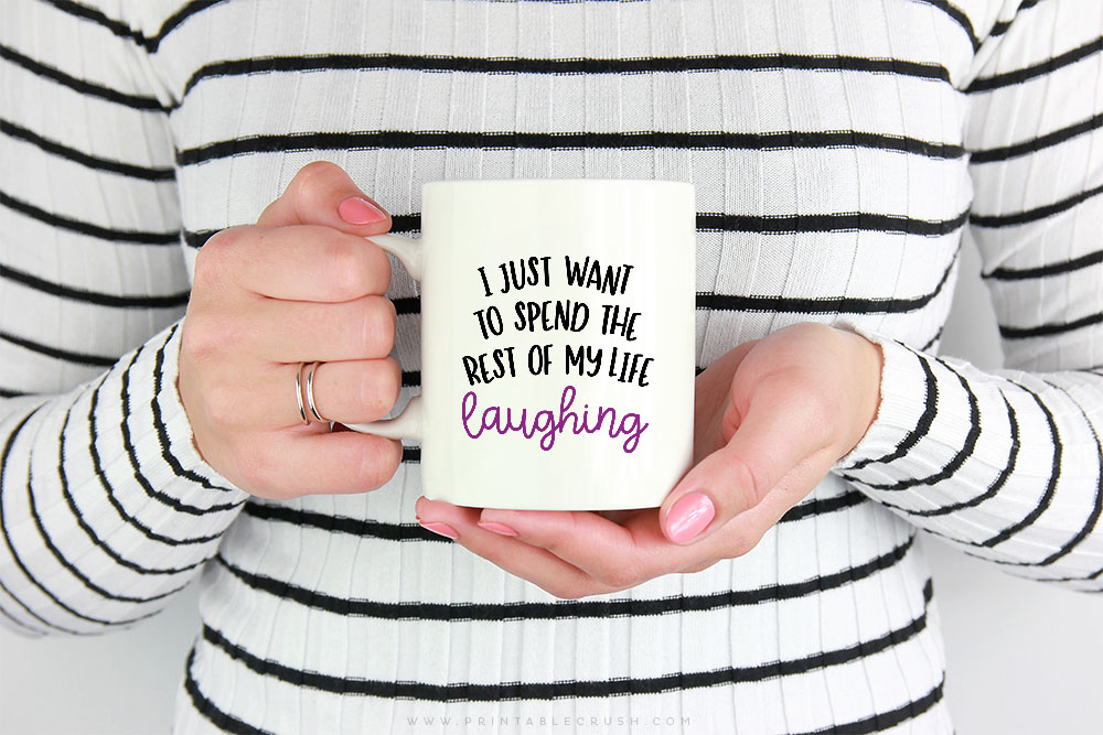 Download this FREE Spend My Life Laughing SVG File to use with your Cricut or Silhouette machine!