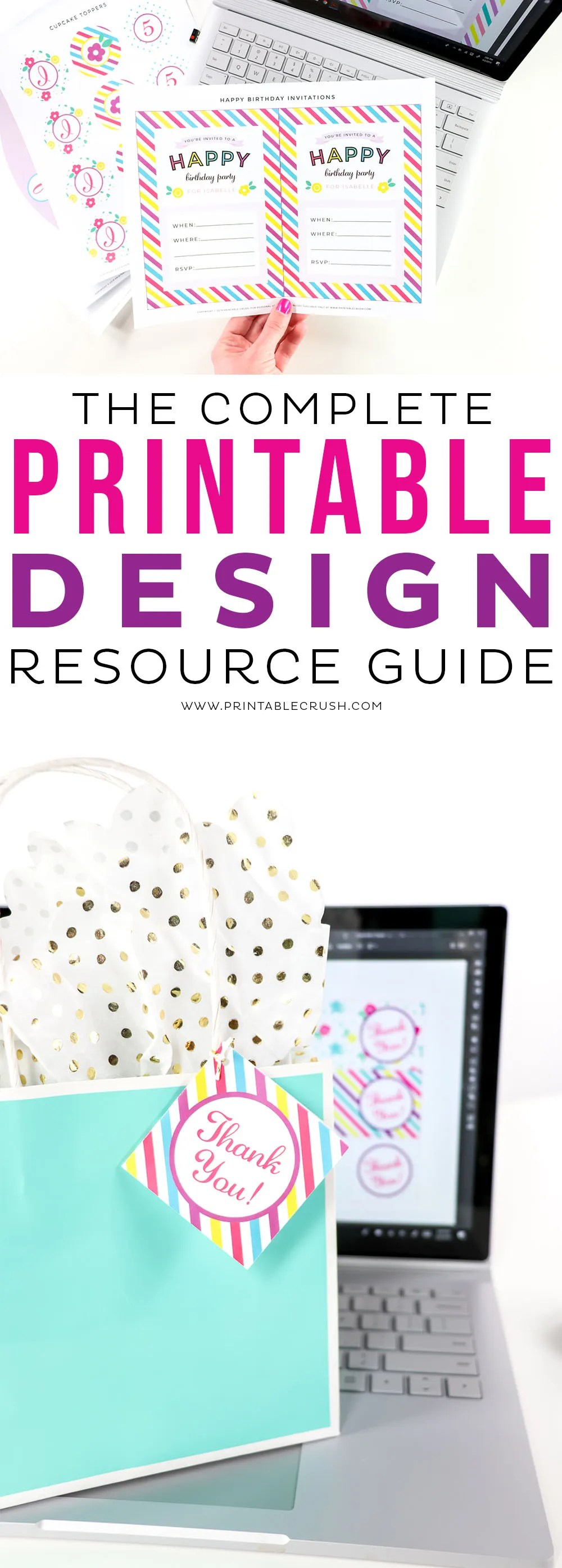 Intimidated by creating printables for your online business? Check out the Complete Printable Design Resource Guide for tips in starting your digital store! #printabledesignforbeginners #printabledesign #printables #entrepreneur #digitalproducts via @printablecrush