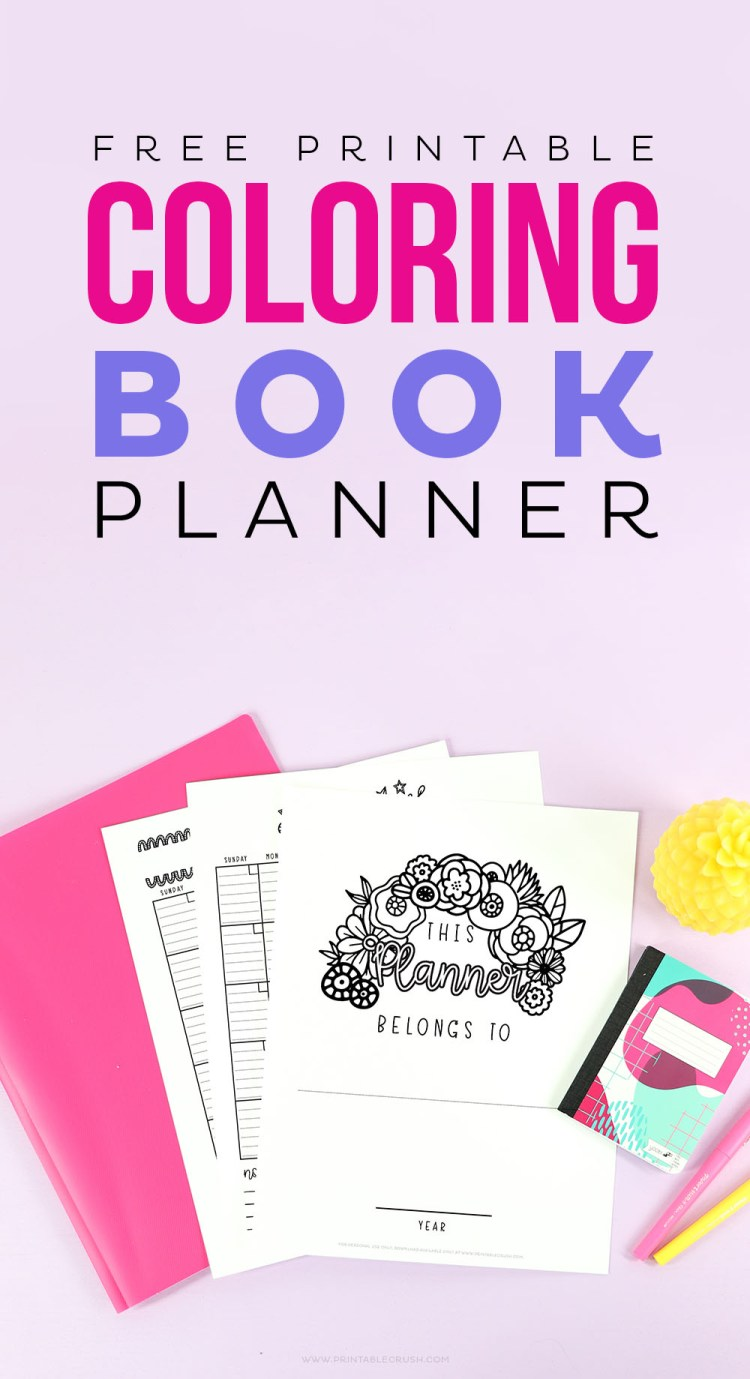 Download the FREE Printable Coloring Book Planner and Goal Worksheets